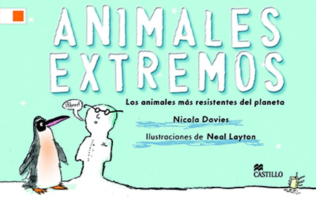 Animales extremos. Los animales más resistentes del planeta