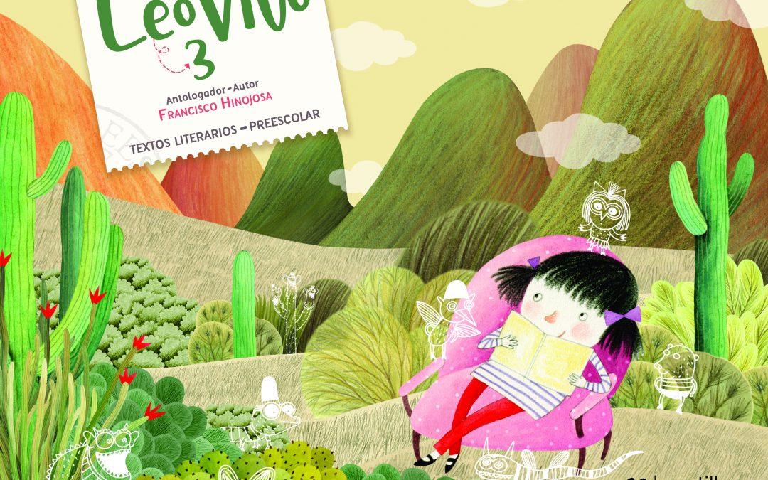 LeoVivo 3. Textos literarios. Preescolar