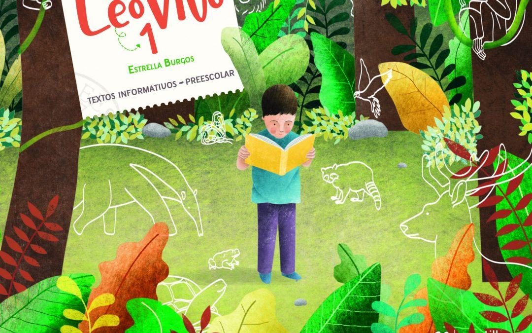 LeoVivo 1. Textos informativos. Preescolar