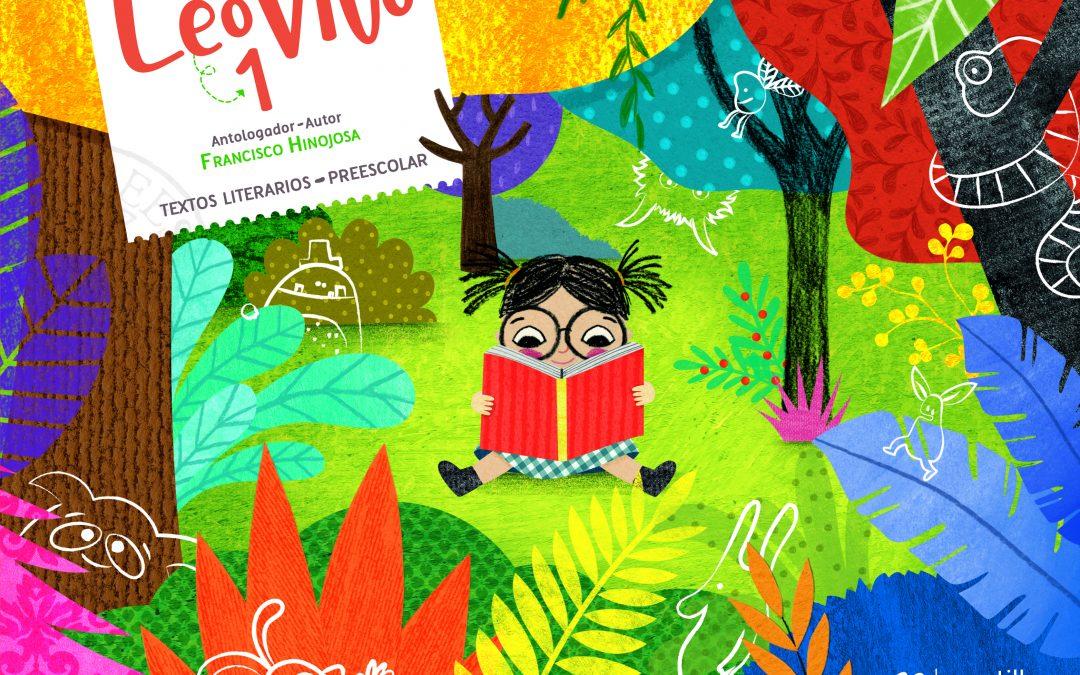 LeoVivo 1. Textos literarios. Preescolar