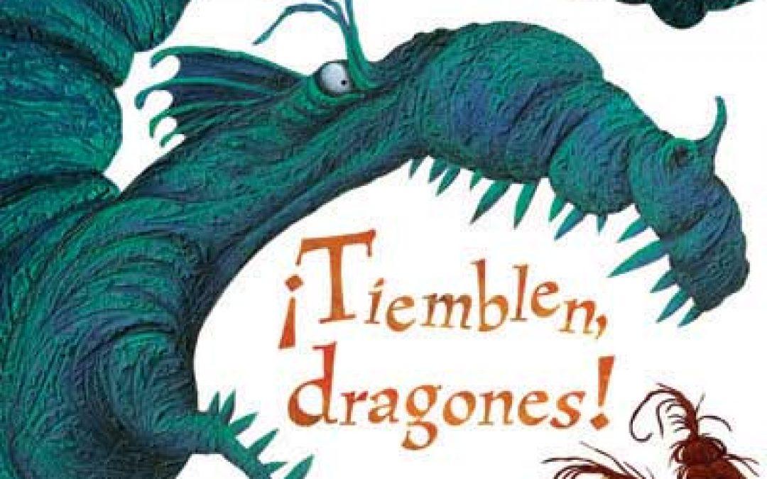 ¡Tiemblen, dragones!
