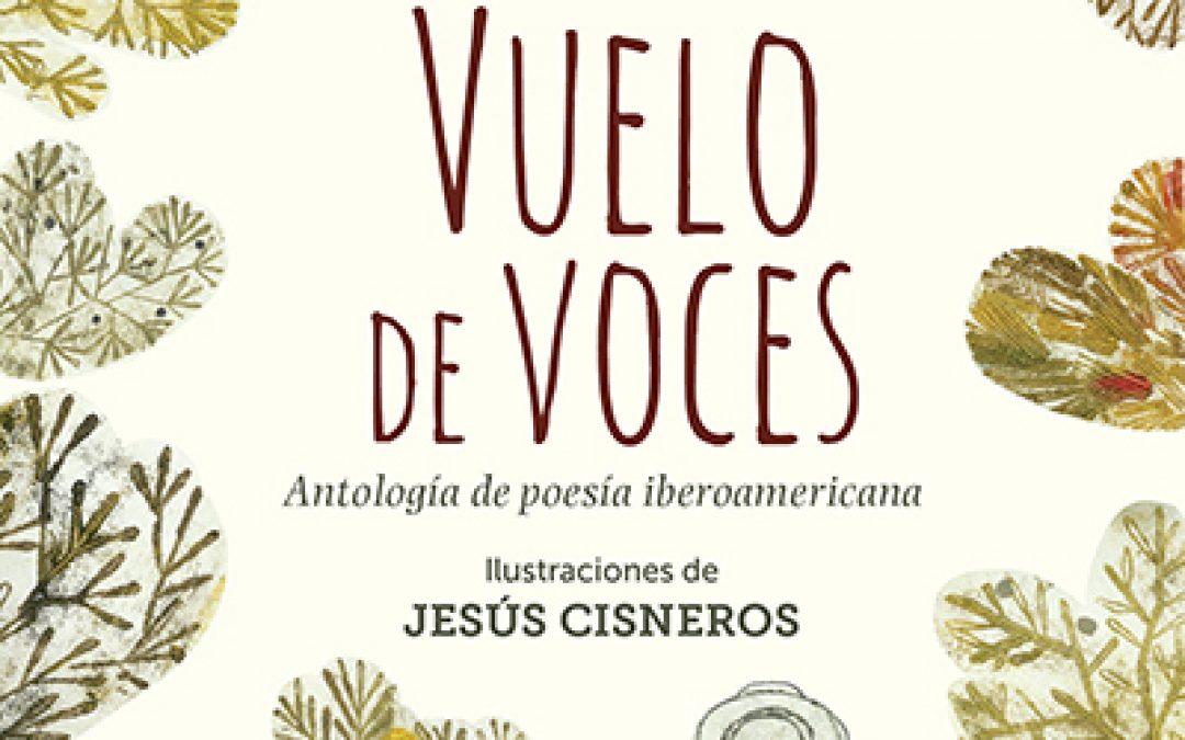Vuelo de voces. Antología de poesía iberoamericana