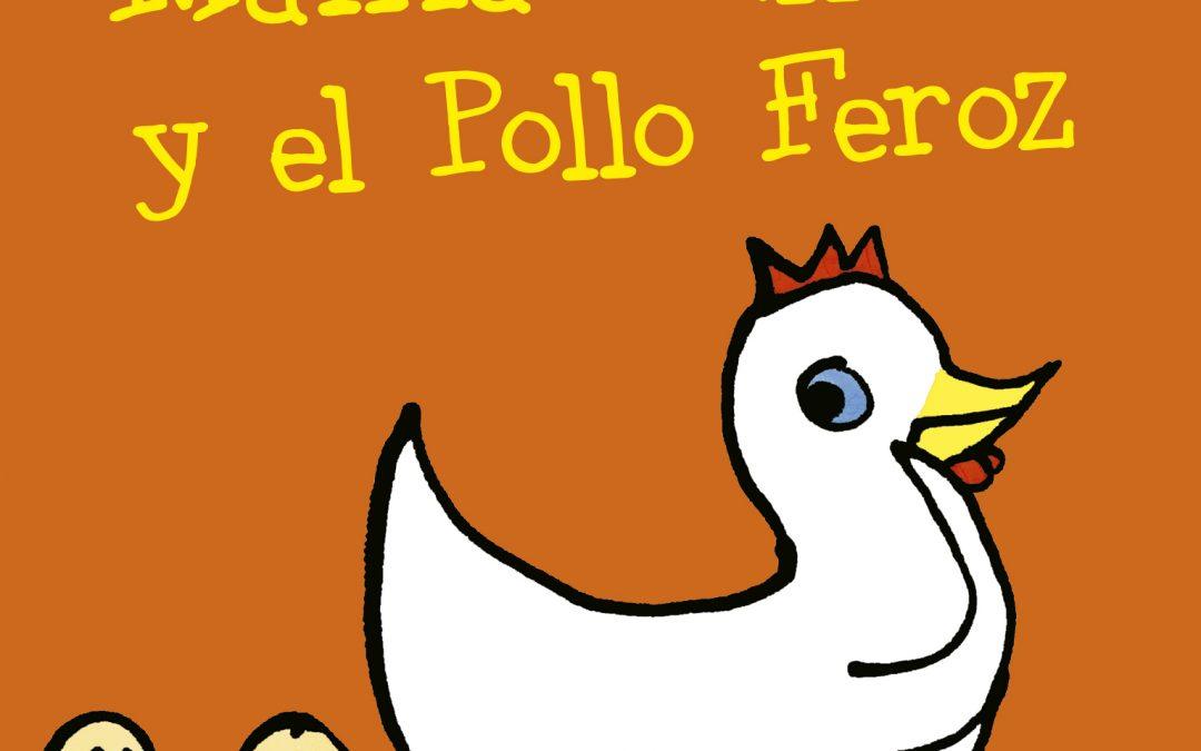 Mamá Gallina y el Pollo Feroz