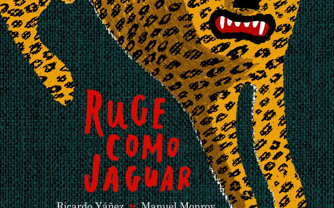 Ruge como jaguar