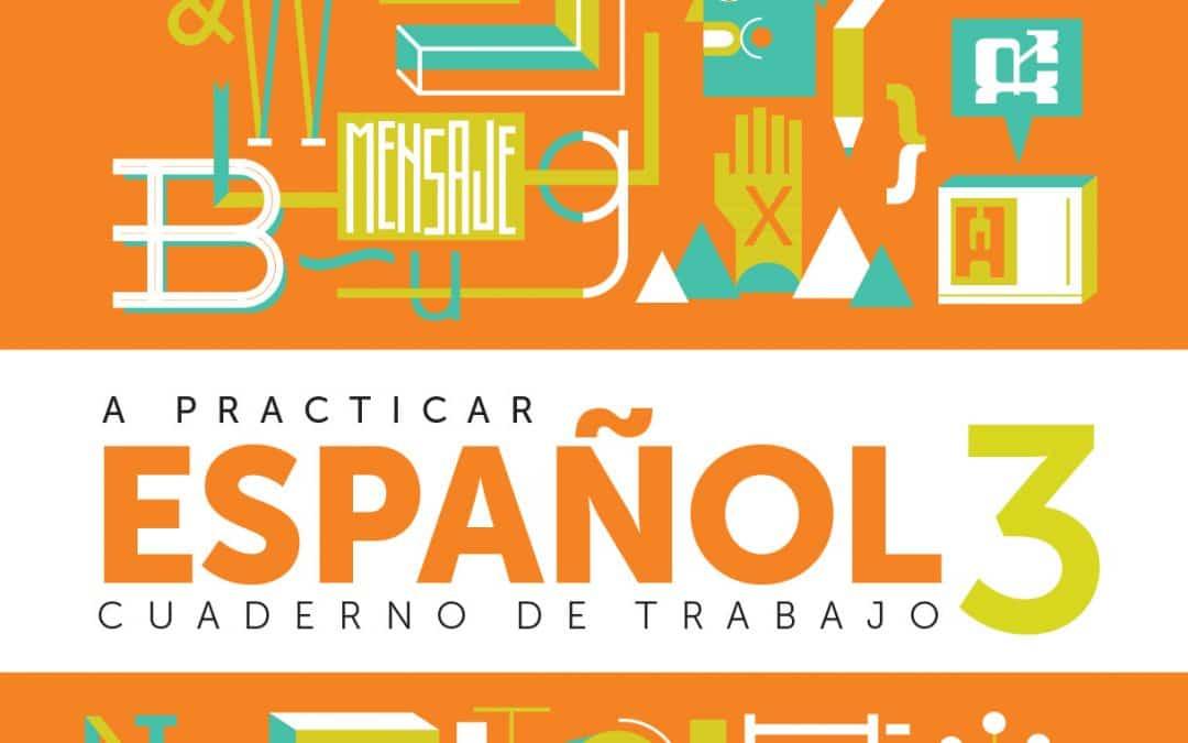 A practicar Español 3